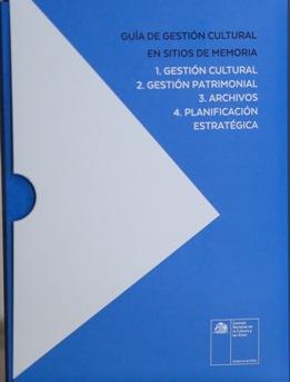 Presentan Guía de Gestión Cultural en Sitios de Memoria