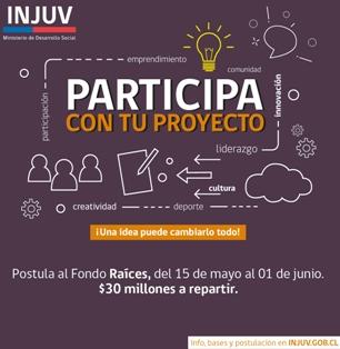 """Postula con tu proyecto al nuevo fondo concursable """"INJUV  Raíces 2018"""""""