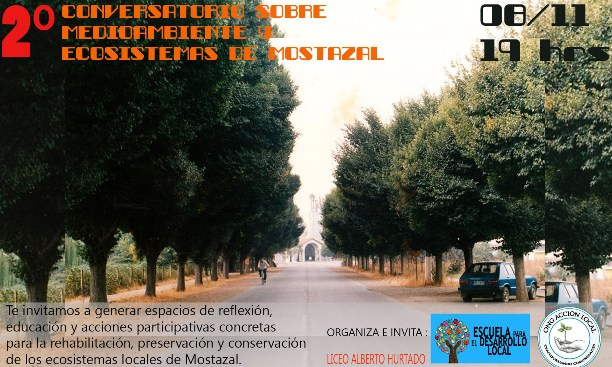 Comunidades de Mostazal invitan al 2° Conversatorio sobre Medioambiente y Ecosistemas Locales.